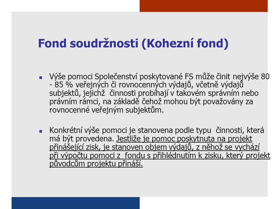 Fond soudržnosti (Kohezní fond)
