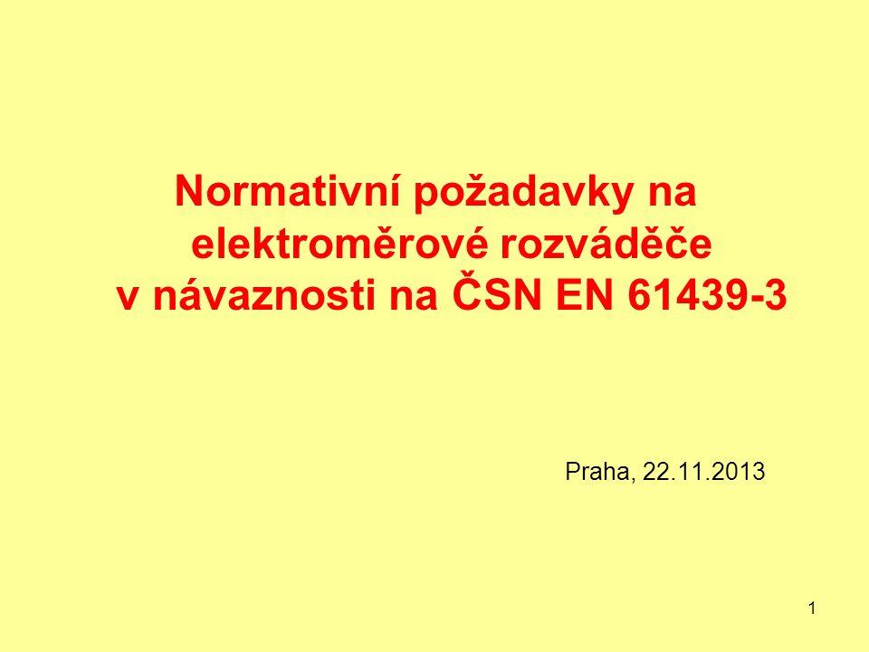 Normativní požadavky na elektroměrové rozváděče v návaznosti na ČSN EN 61439-3