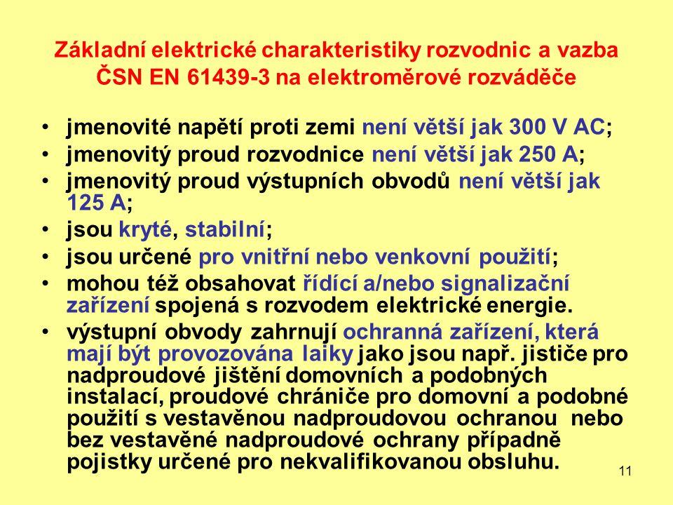 Základní elektrické charakteristiky rozvodnic a vazba ČSN EN 61439-3 na elektroměrové rozváděče