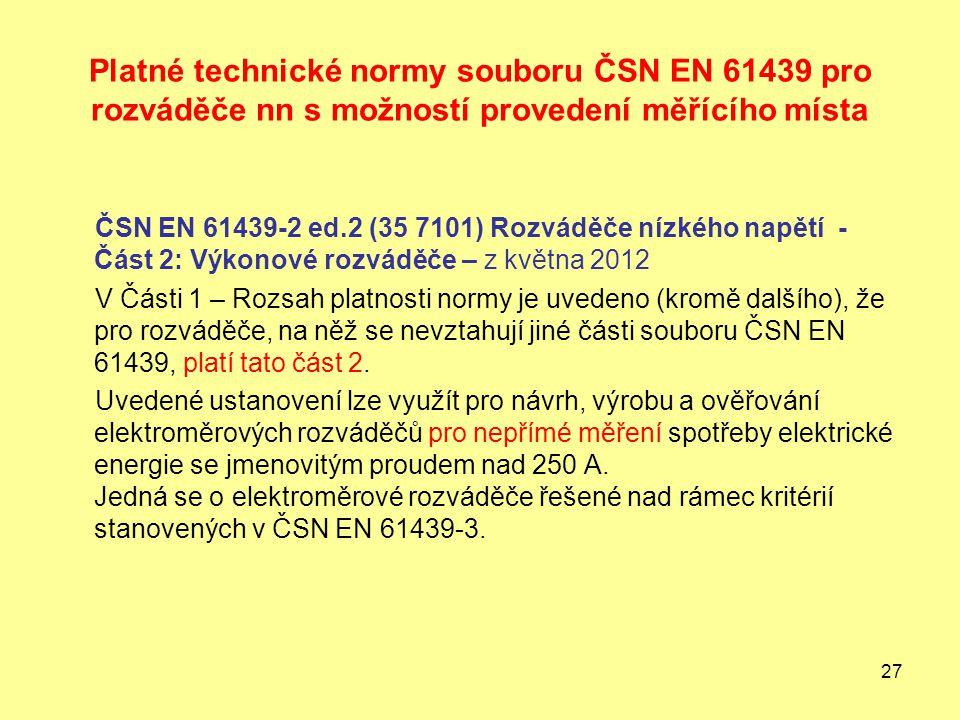 Platné technické normy souboru ČSN EN 61439 pro rozváděče nn s možností provedení měřícího místa