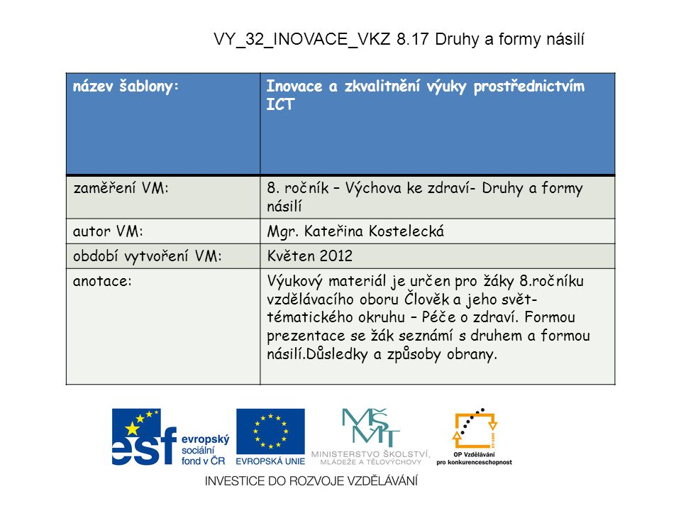 VY_32_INOVACE_VKZ 8.17 Druhy a formy násilí