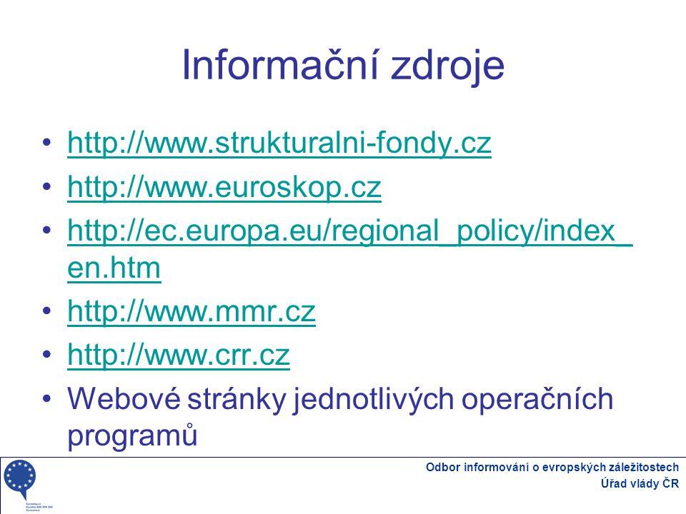 Informační zdroje http://www.strukturalni-fondy.cz