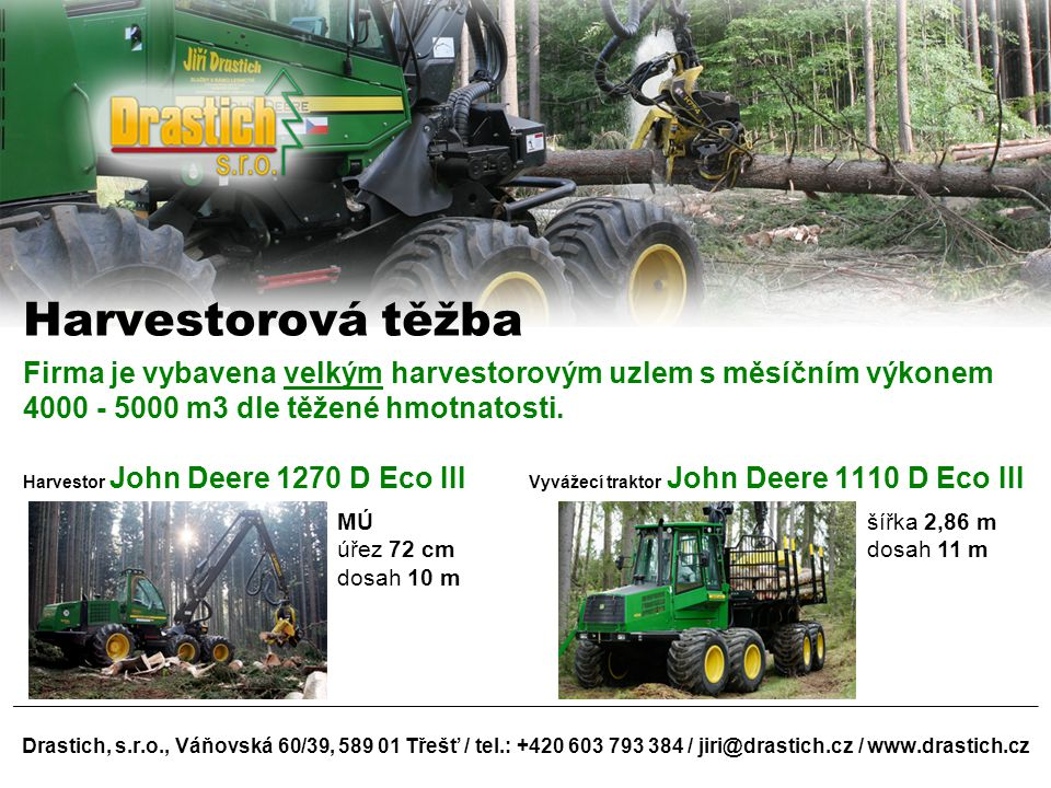 Harvestorová těžba