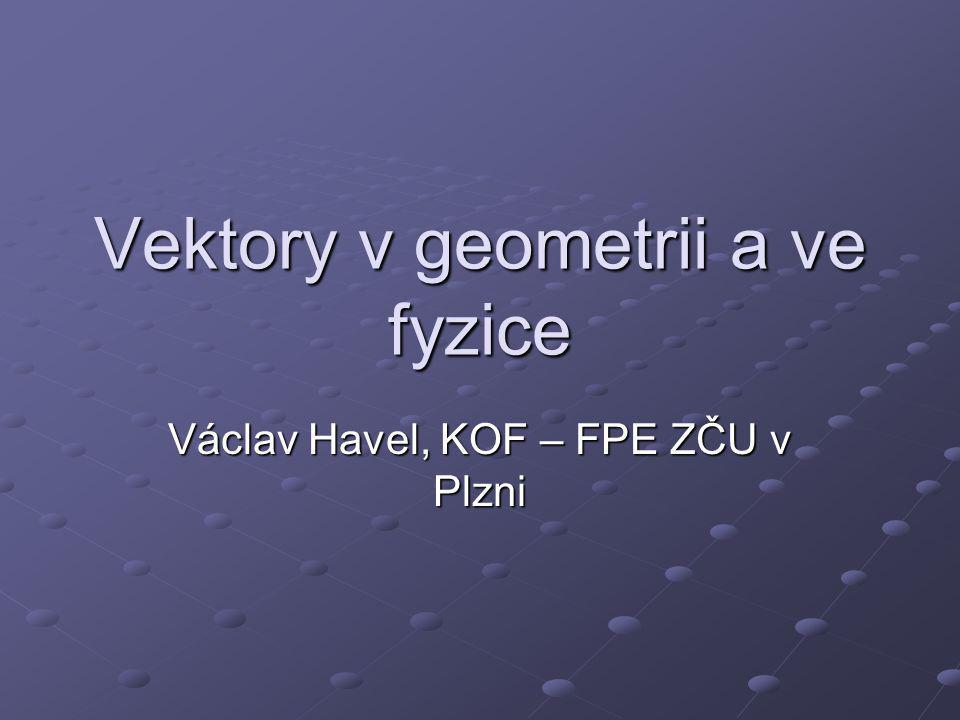 Vektory v geometrii a ve fyzice
