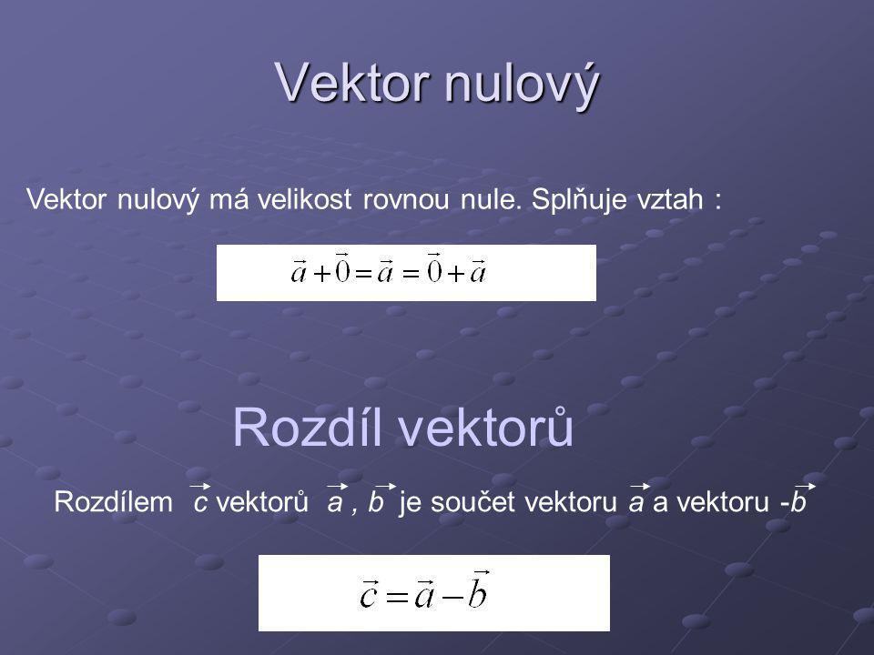 Vektor nulový Rozdíl vektorů