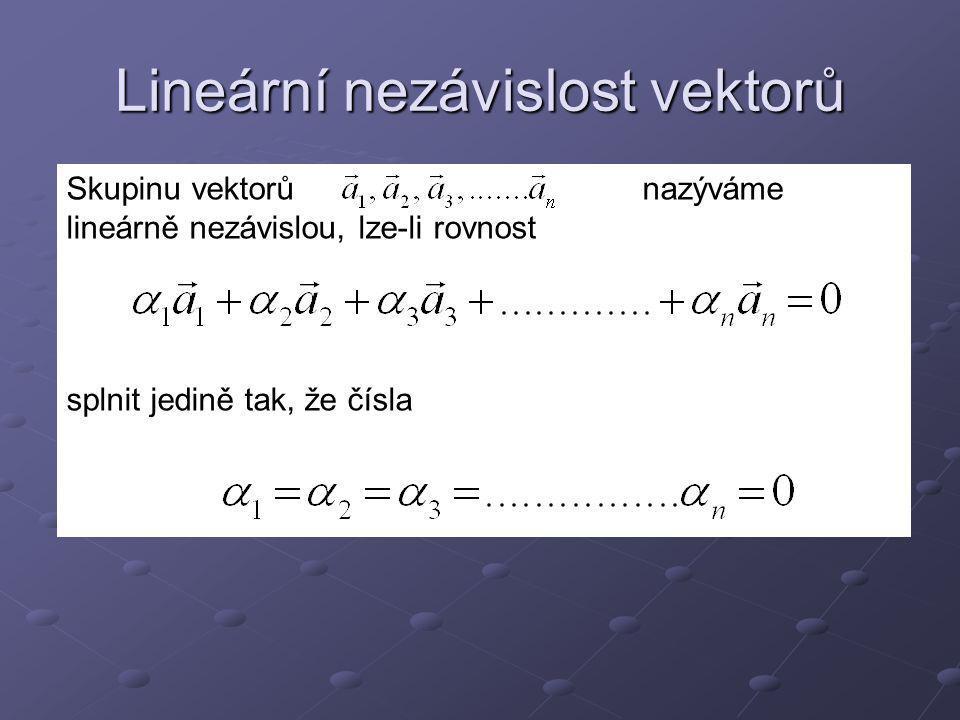 Lineární nezávislost vektorů
