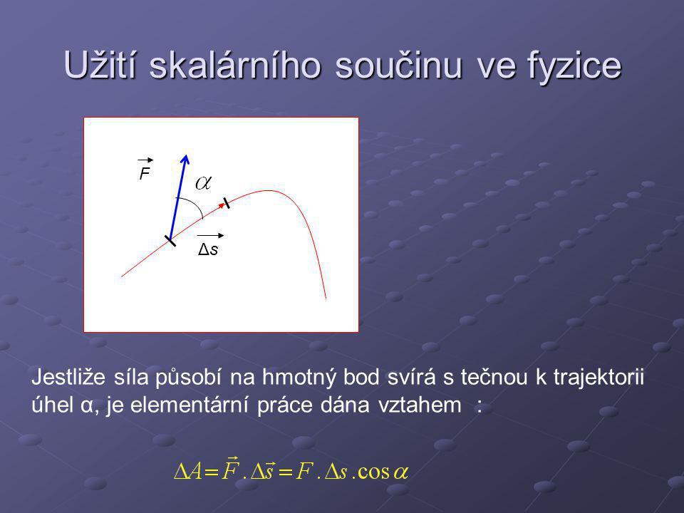 Užití skalárního součinu ve fyzice