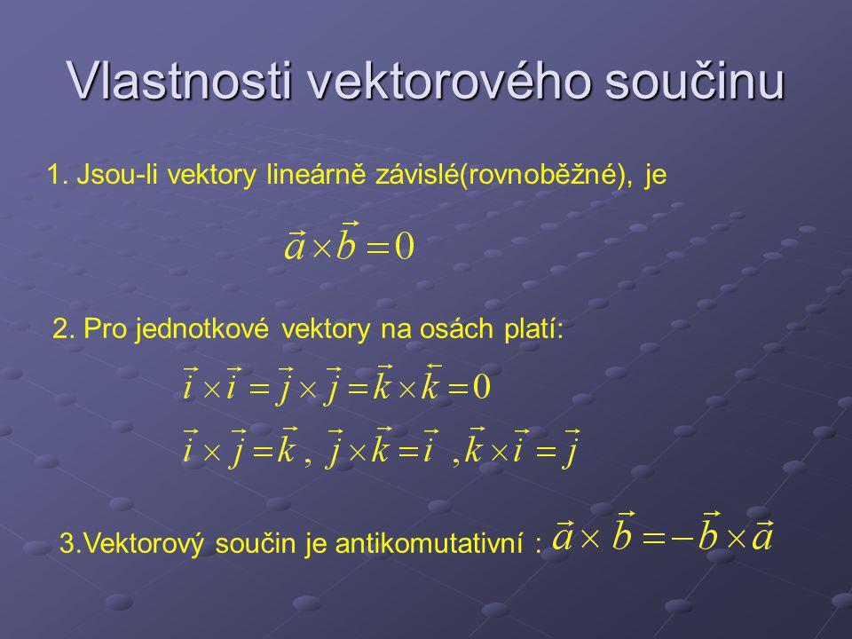 Vlastnosti vektorového součinu