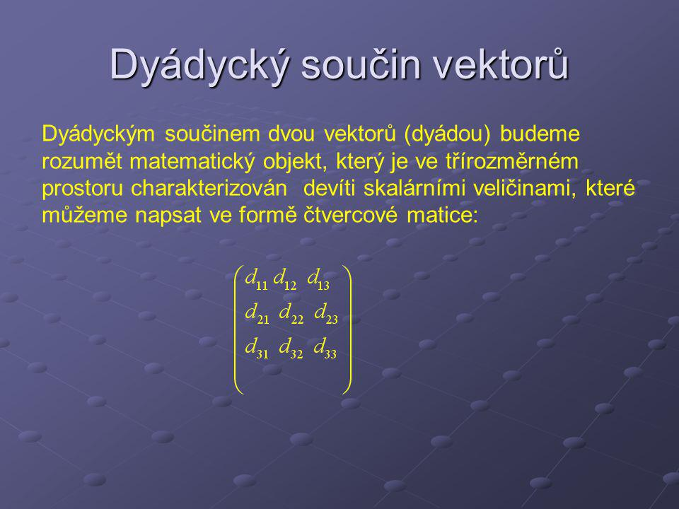 Dyádycký součin vektorů