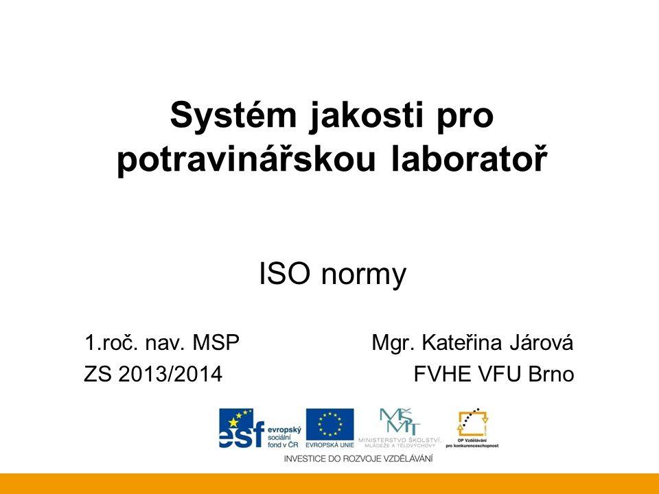 Systém jakosti pro potravinářskou laboratoř