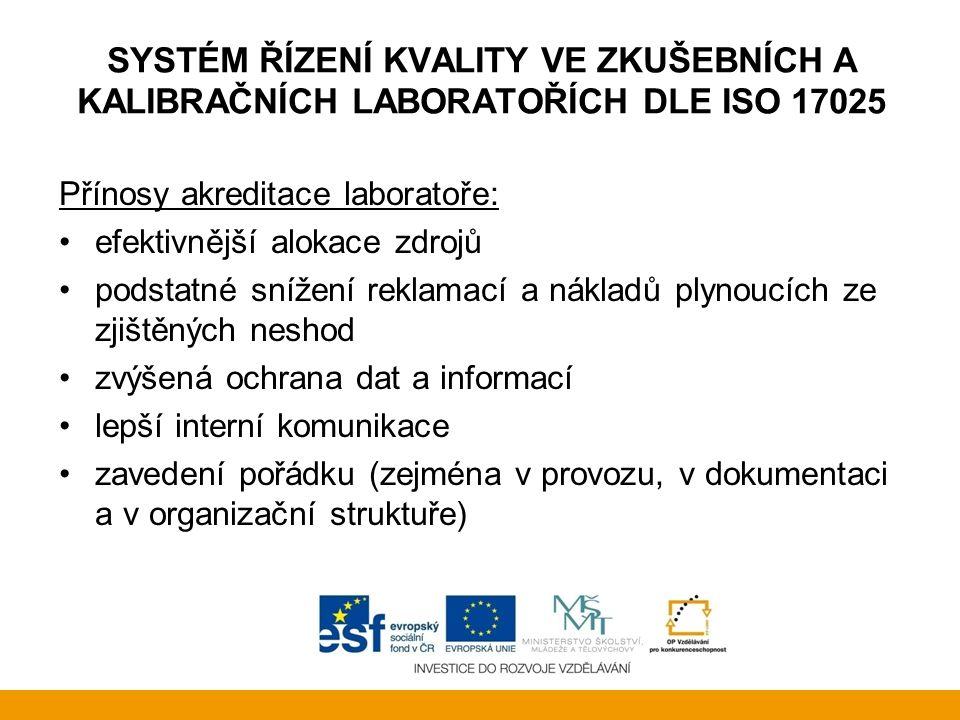 Systém řízení kvality ve zkušebních a kalibračních laboratořích dle ISO 17025