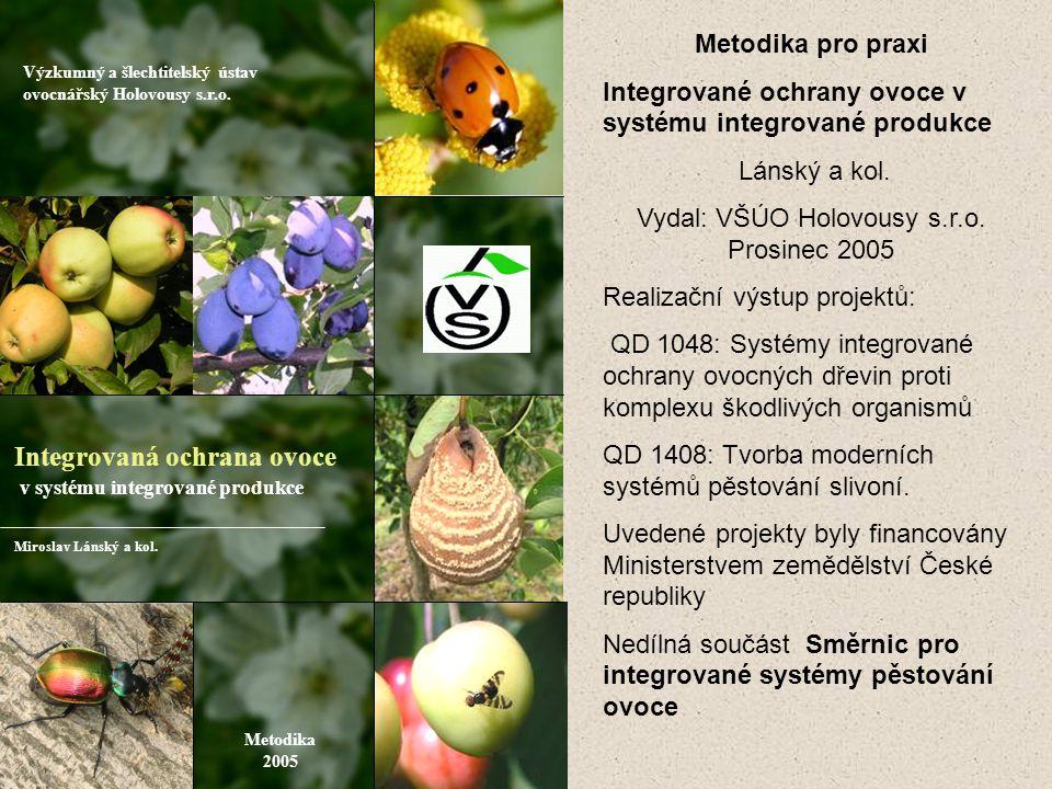 Vydal: VŠÚO Holovousy s.r.o. Prosinec 2005