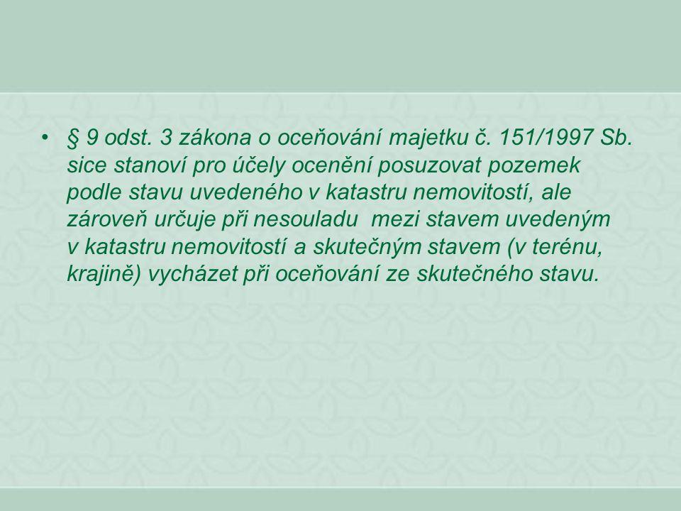 § 9 odst. 3 zákona o oceňování majetku č. 151/1997 Sb