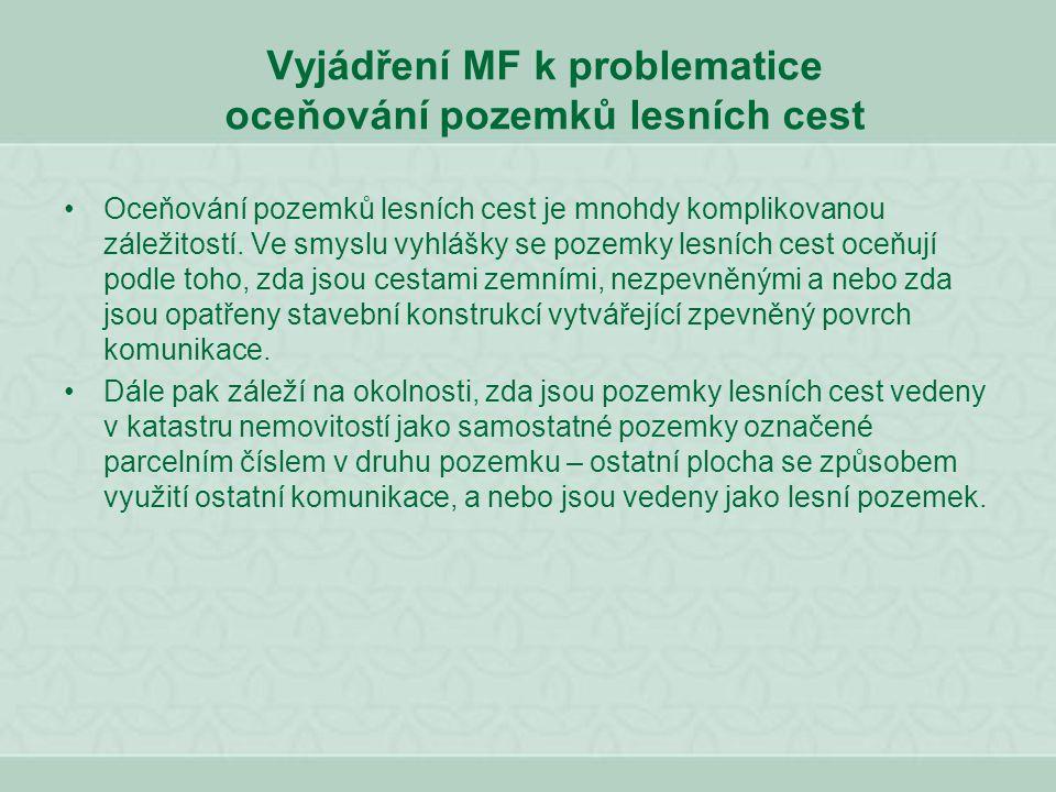 Vyjádření MF k problematice oceňování pozemků lesních cest