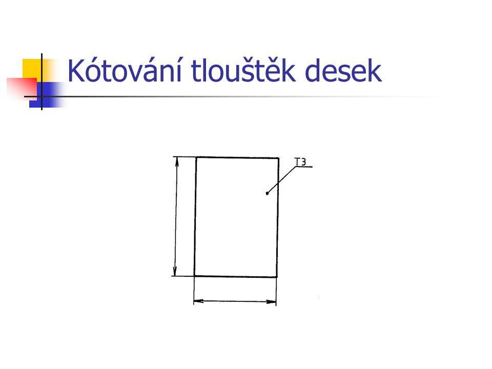 Kótování tlouštěk desek