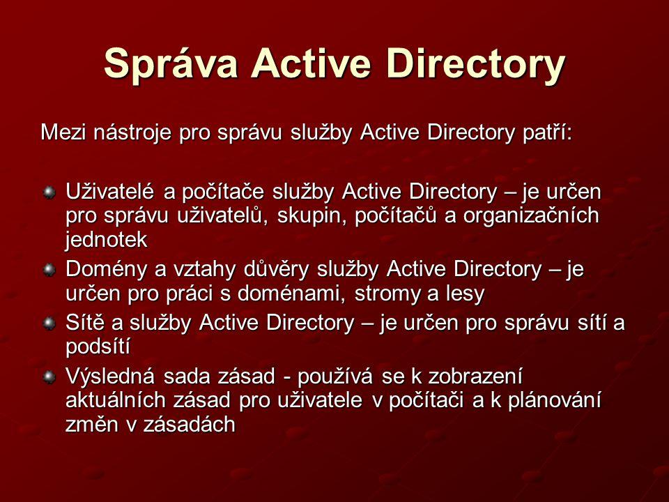 Správa Active Directory