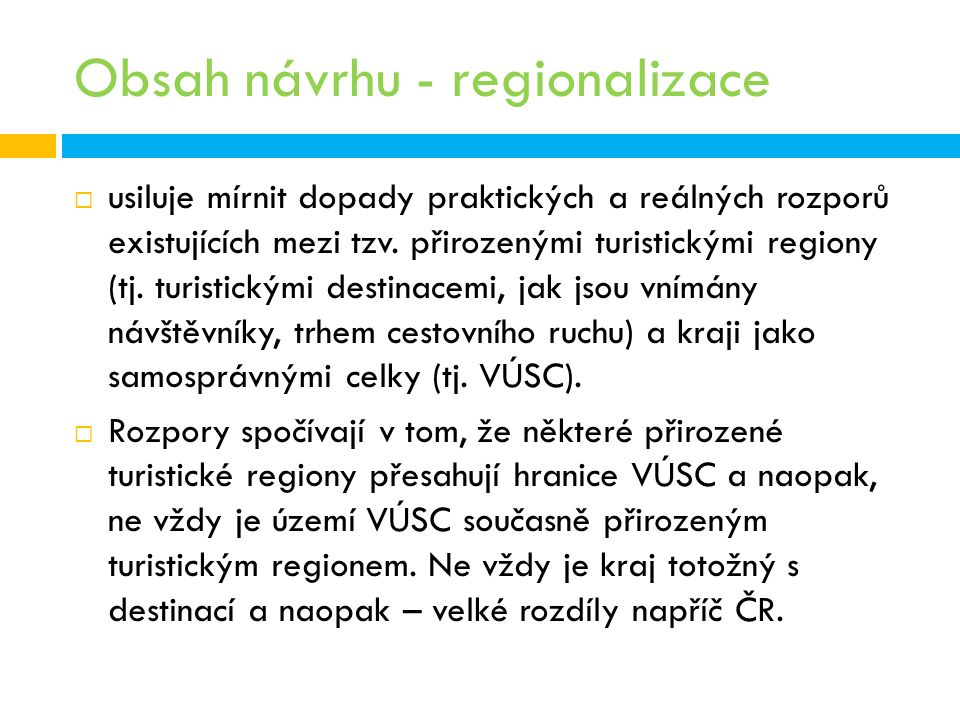 Obsah návrhu - regionalizace