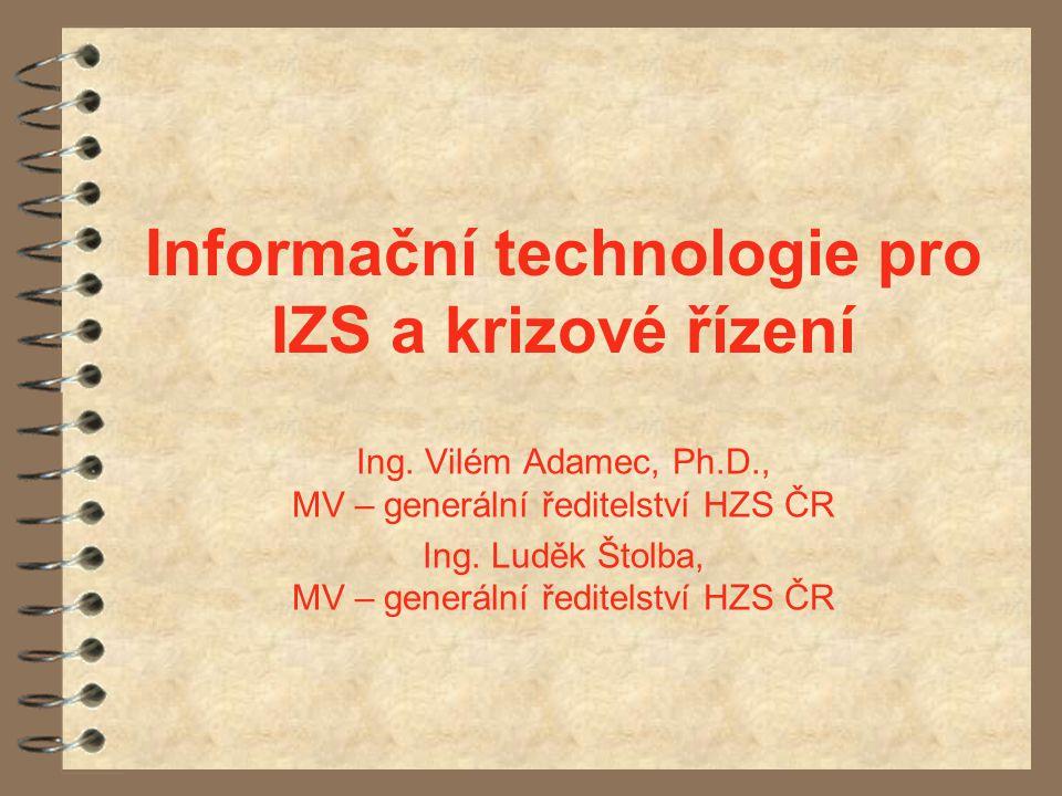 Informační technologie pro IZS a krizové řízení