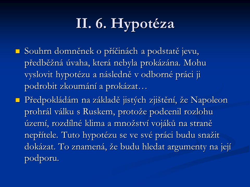 II. 6. Hypotéza