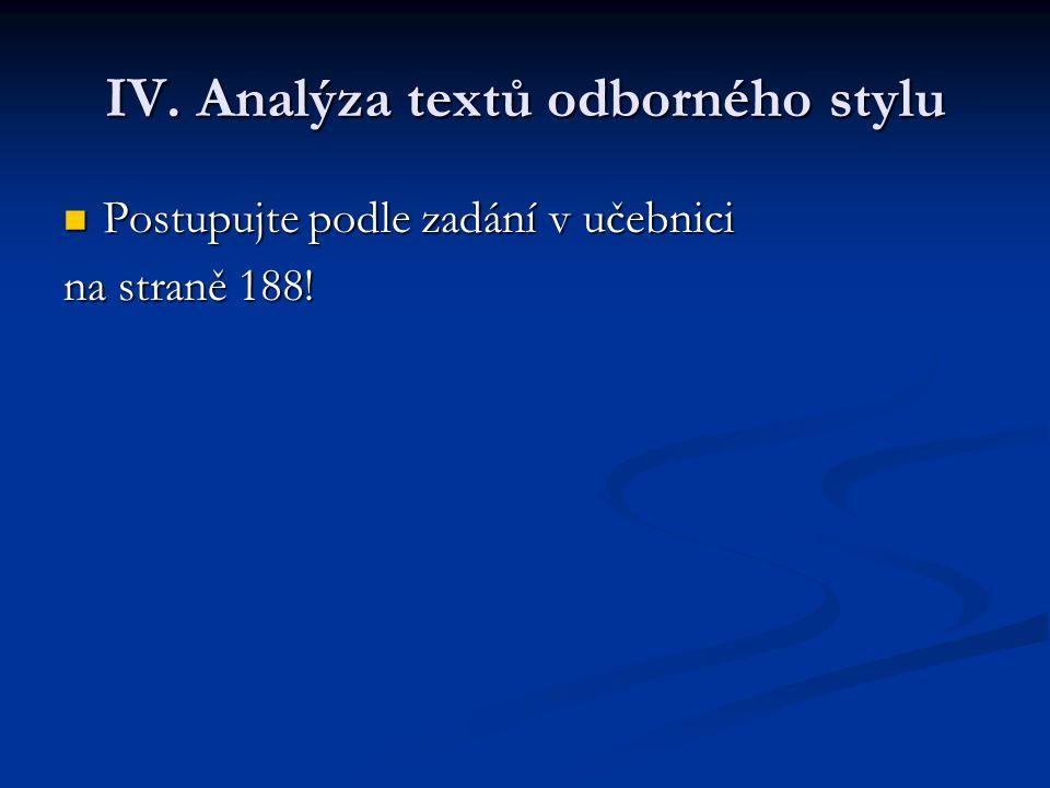 IV. Analýza textů odborného stylu