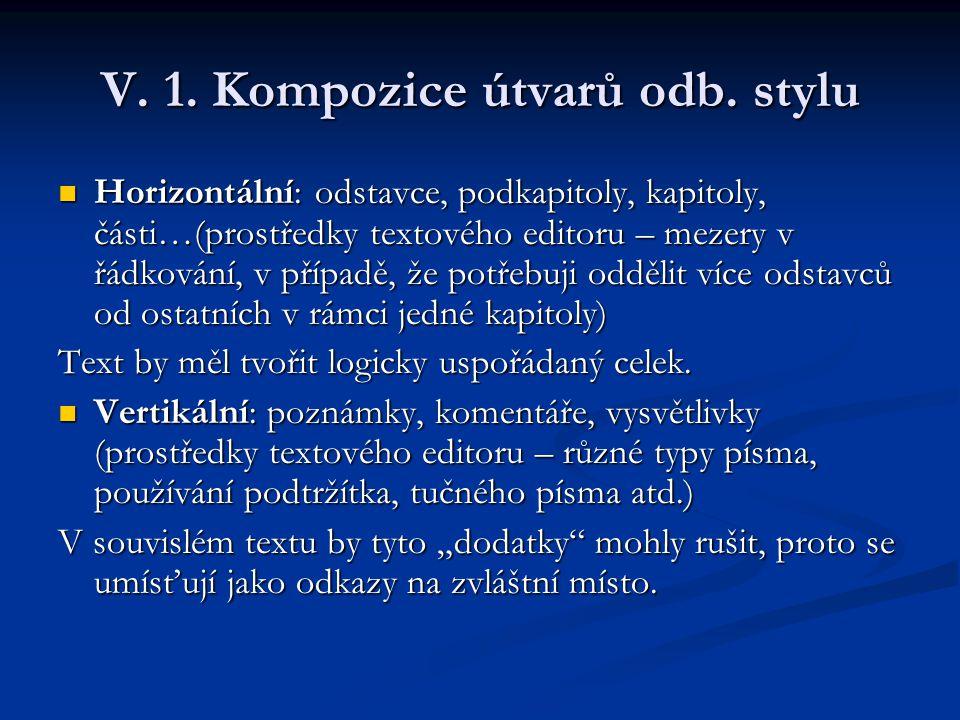 V. 1. Kompozice útvarů odb. stylu
