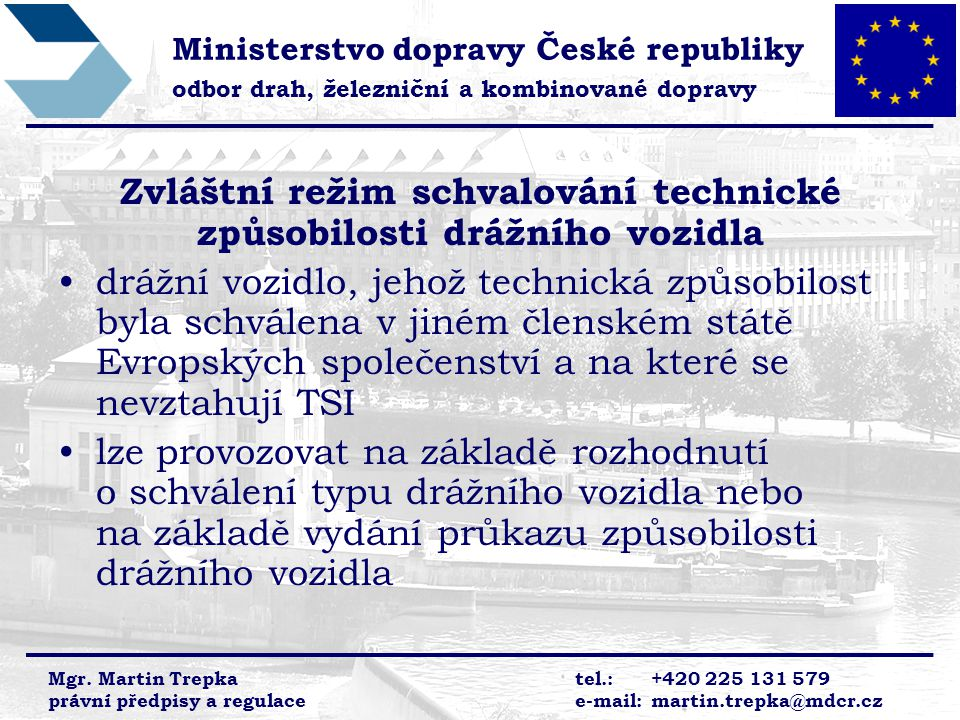 Zvláštní režim schvalování technické způsobilosti drážního vozidla