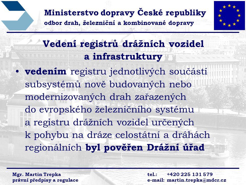 Vedení registrů drážních vozidel a infrastruktury