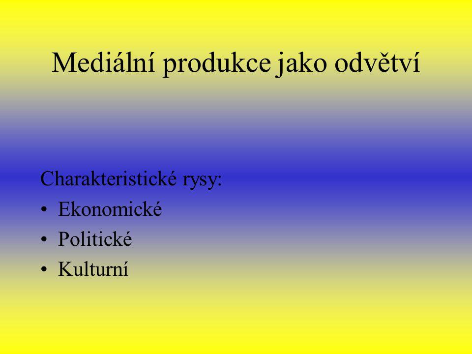 Mediální produkce jako odvětví
