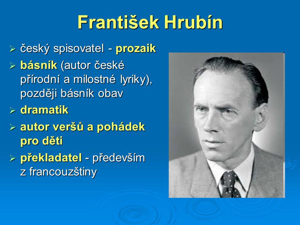 František Hrubín český spisovatel - prozaik