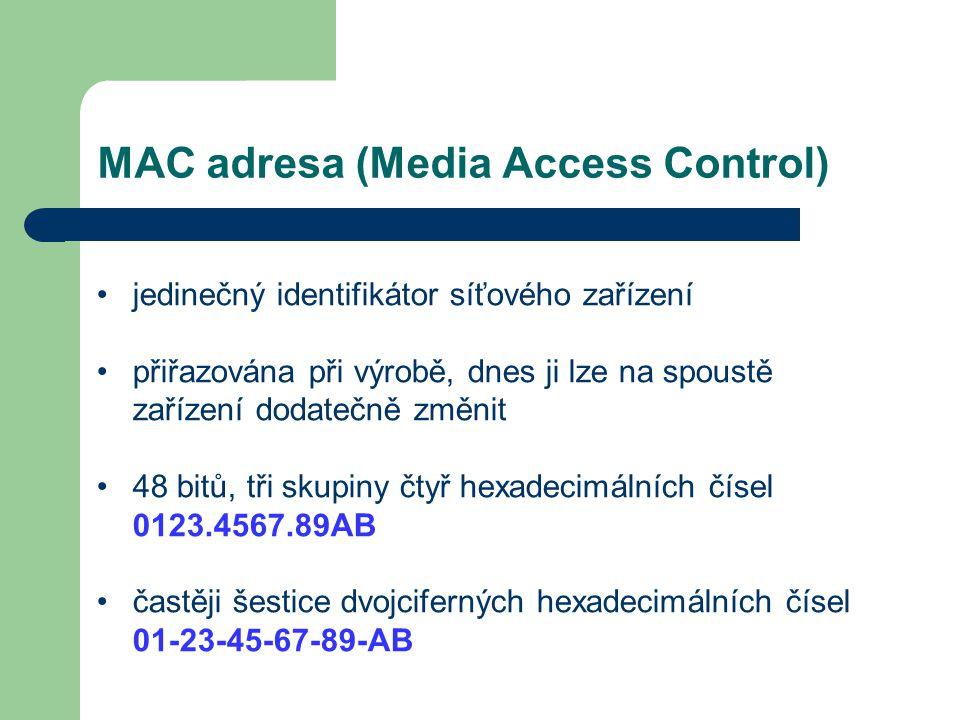 MAC adresa (Media Access Control)