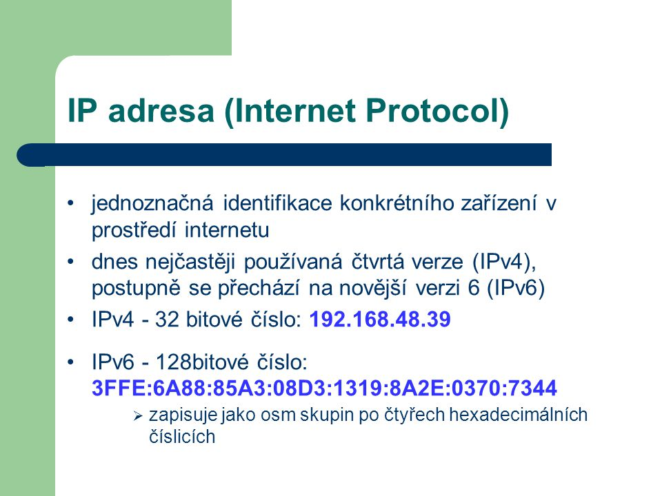 IP adresa (Internet Protocol)