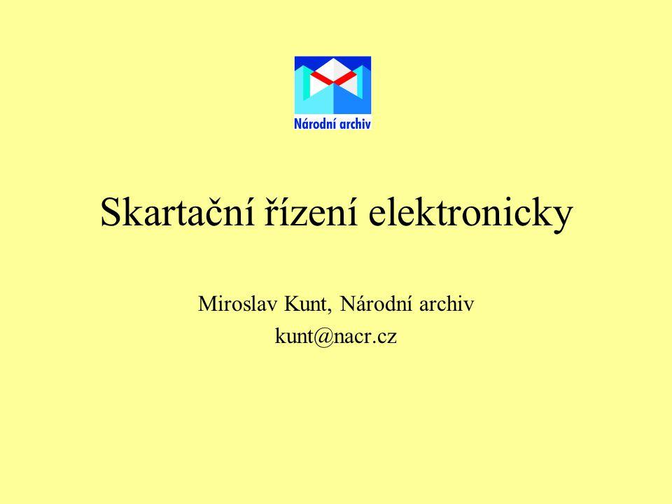 Skartační řízení elektronicky