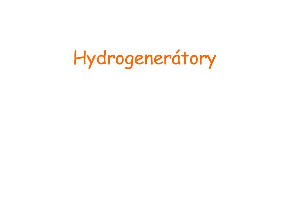 Hydrogenerátory