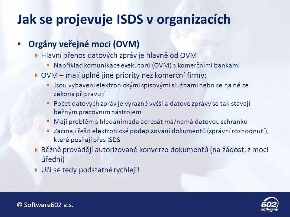 Jak se projevuje ISDS v organizacích