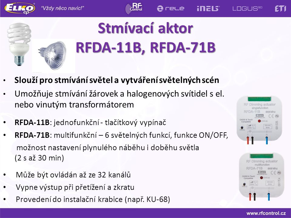 Stmívací aktor RFDA-11B, RFDA-71B