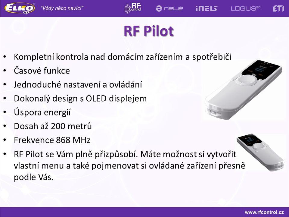 RF Pilot Kompletní kontrola nad domácím zařízením a spotřebiči