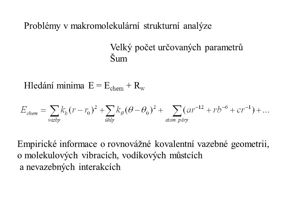 Problémy v makromolekulární strukturní analýze
