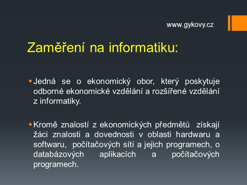 Zaměření na informatiku: