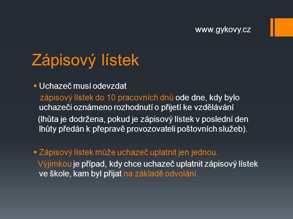 Zápisový lístek www.gykovy.cz Uchazeč musí odevzdat