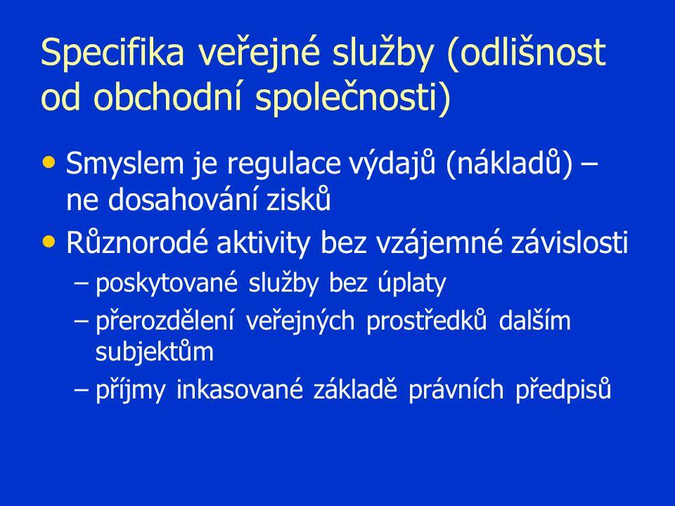 Specifika veřejné služby (odlišnost od obchodní společnosti)