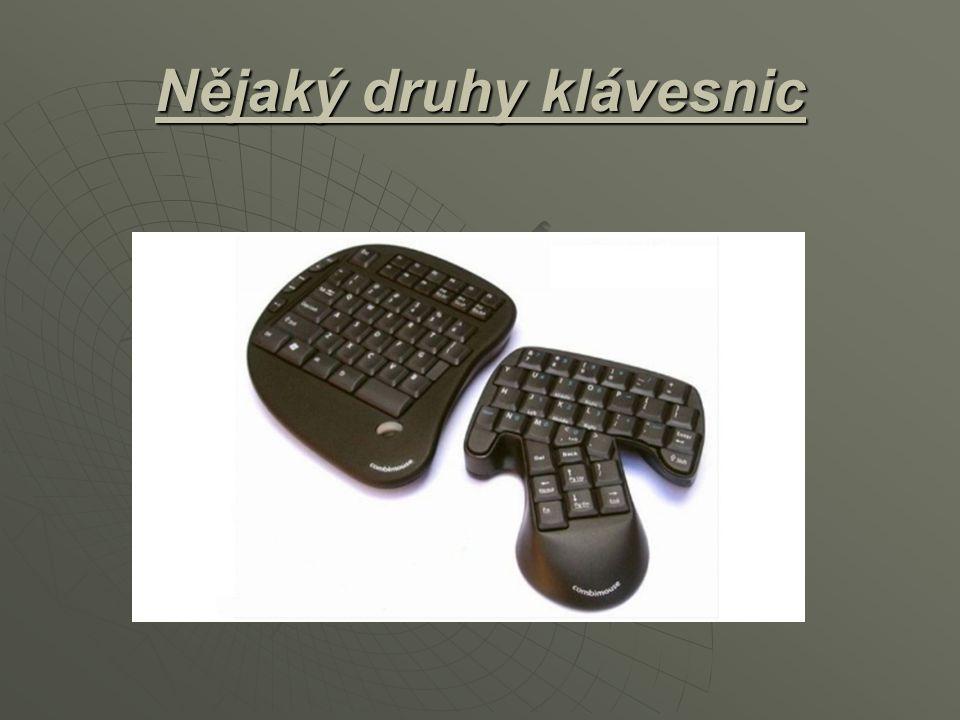 Nějaký druhy klávesnic