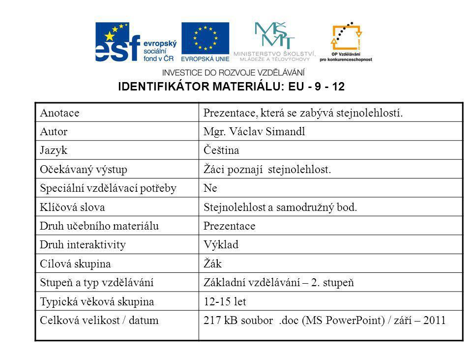 IDENTIFIKÁTOR MATERIÁLU: EU - 9 - 12