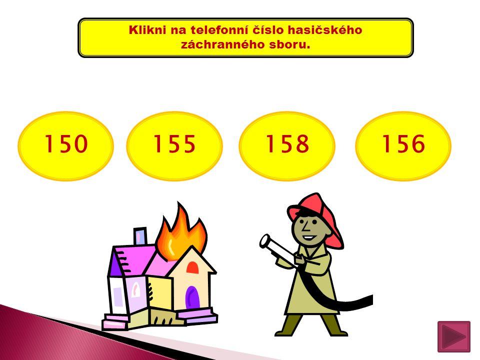 Klikni na telefonní číslo hasičského záchranného sboru.