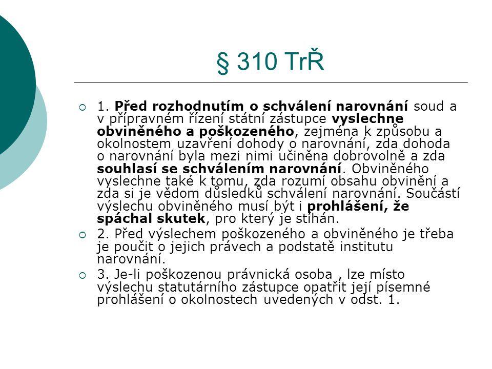 § 310 TrŘ