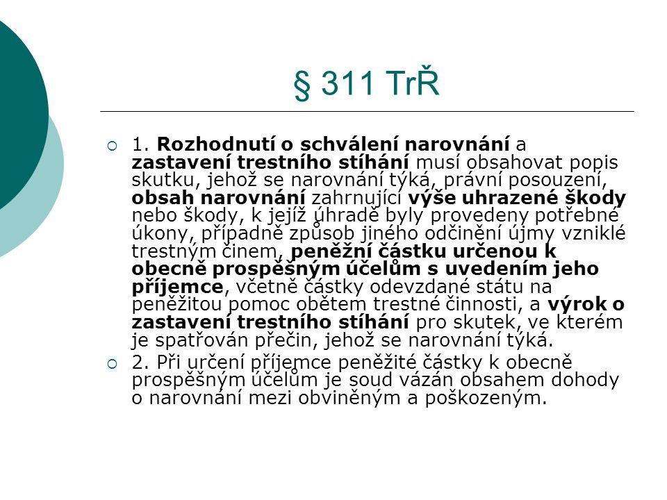 § 311 TrŘ