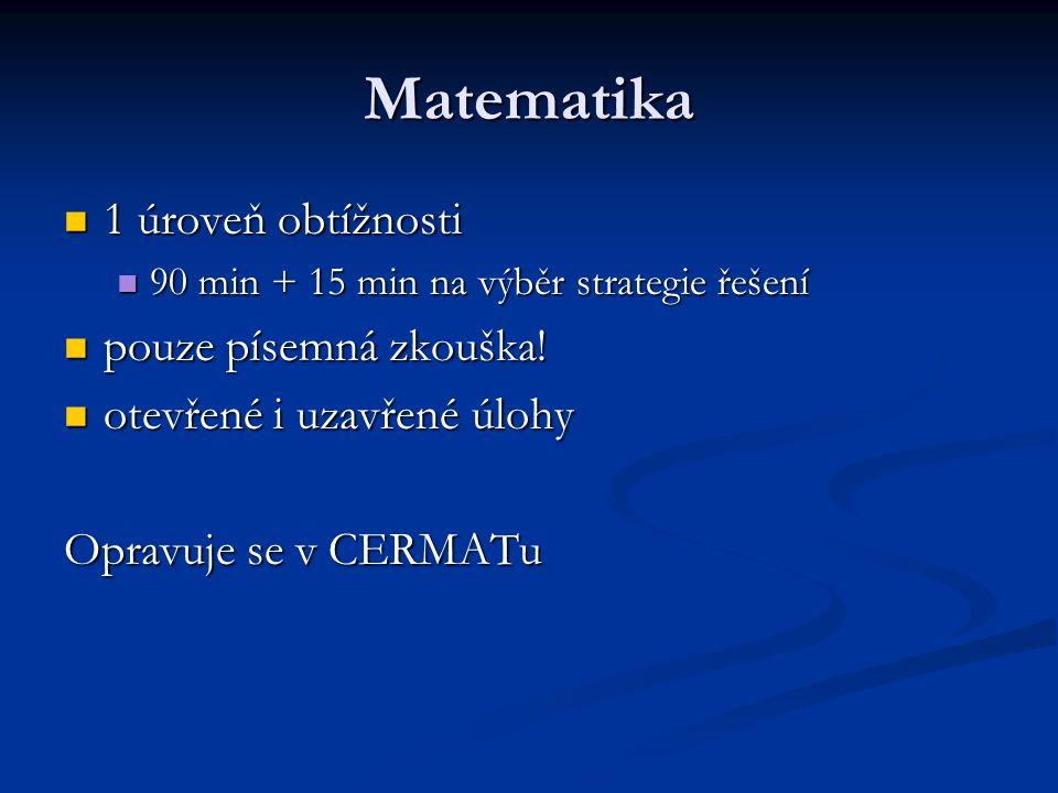 Matematika 1 úroveň obtížnosti pouze písemná zkouška!