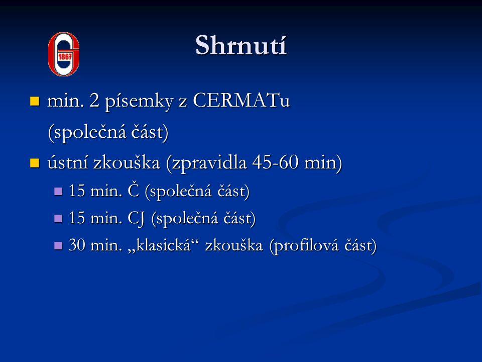 Shrnutí min. 2 písemky z CERMATu (společná část)