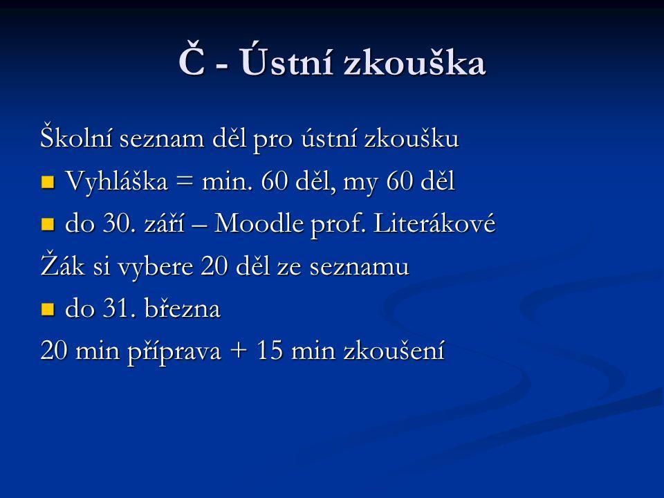 Č - Ústní zkouška Školní seznam děl pro ústní zkoušku