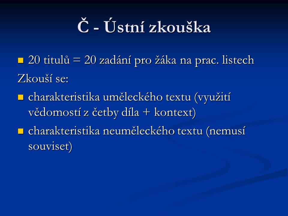 Č - Ústní zkouška 20 titulů = 20 zadání pro žáka na prac. listech