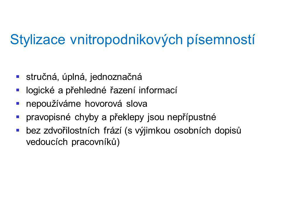Stylizace vnitropodnikových písemností